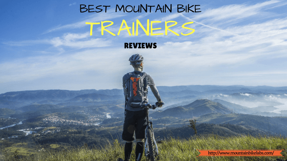 Why Is Everyone Talking About Best Mountain Bike Trainers